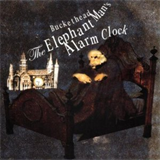 The Elephant Man's Alarm Clock