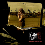 Korn III: Remember Who You Are