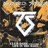 Club Daze Vol II Live In The Bars