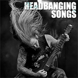 Headbanging Songs
